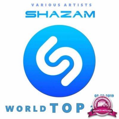 Shazam World Top 200 05.03 (2019)