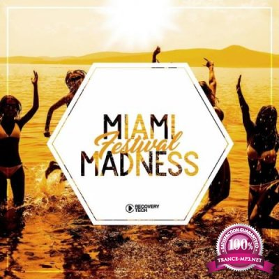 Miami Festival Madness, Vol. 1 (2019)