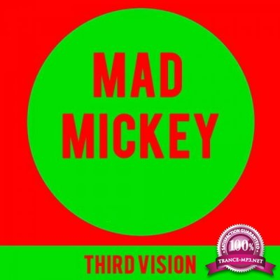Mad Mickey - Third Vision (2019)