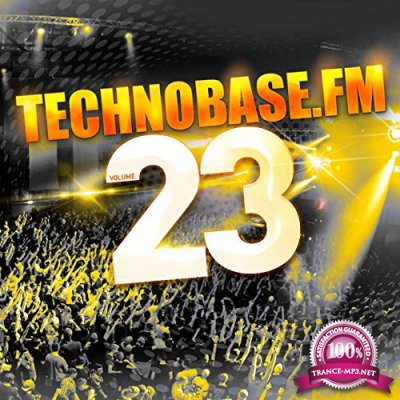 DJ Dean, Shinzo, Shell Shokk: Technobase.Fm Vol.23 [3CD] (2019)