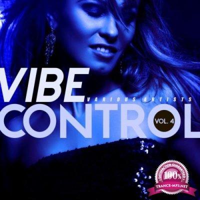 Vibe Control, Vol. 4 (2019)