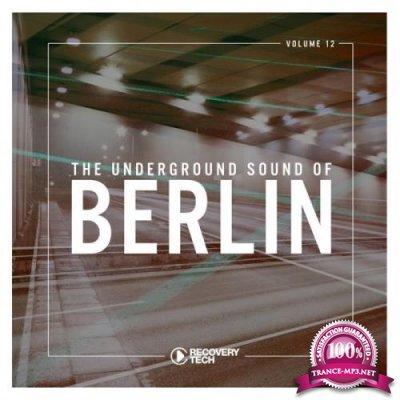 The Underground Sound of Berlin, Vol. 12 (2019)
