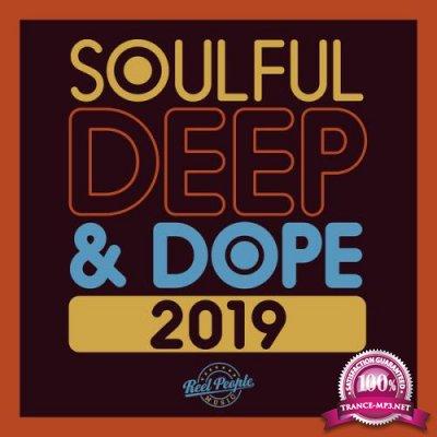 Reel People Music: Soulful Deep & Dope 2019 (2019) FLAC