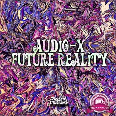 Audio-X - Future Reality EP (2019)