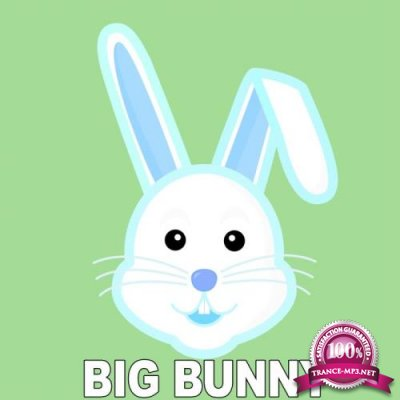 Big Bunny - Start (2019)
