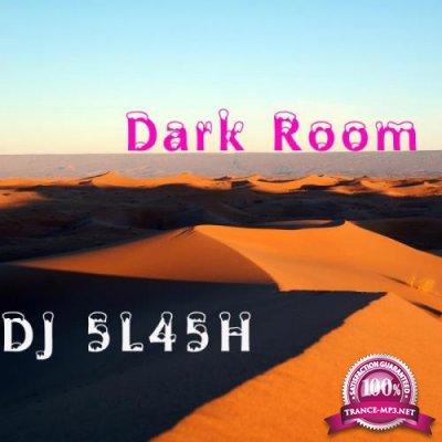 DJ 5L45H - Dark Room (2019)