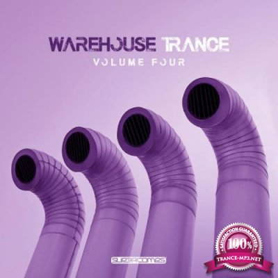 Warehouse Trance, Vol. 4 (2019)