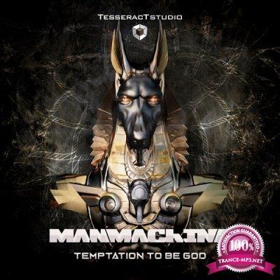 Manmachine - Temptation To Be God (Single) (2019)