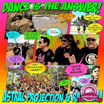 Astral Projection & Raja Ram - Dance Is The Answer (Single) (2019)