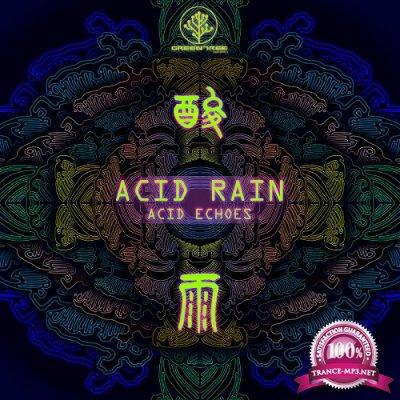 Acid Echoes - Acid Rain (Single) (2019)