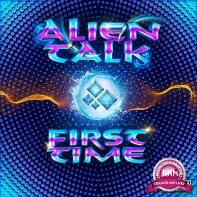 Alien Talk - First Time EP (2019)