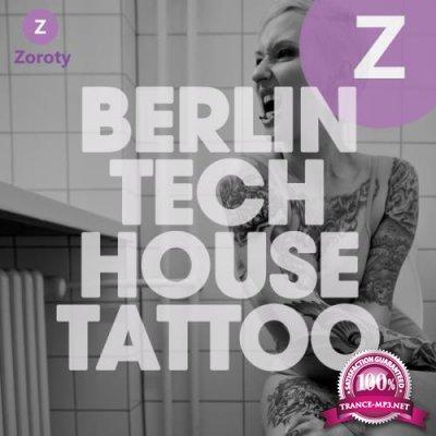 Berlin Tech House Tattoo (2019)