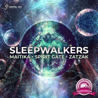 Maitika & Spirit Gate & Zatzak - Sleepwalkers EP (2019)