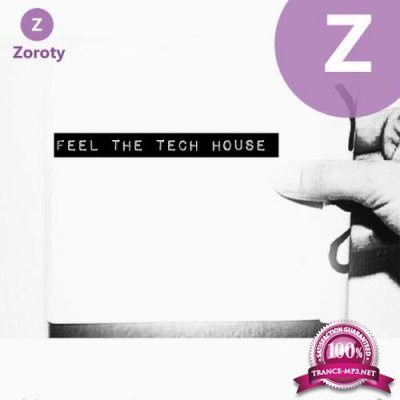 Feel the Tech House (2019)