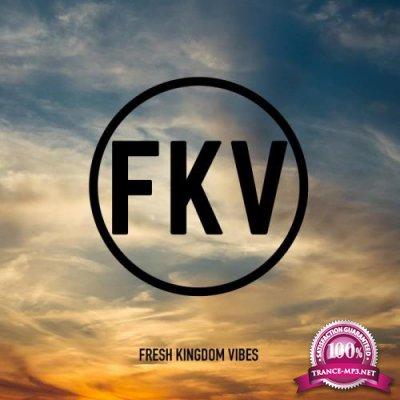 Fresh Kingdom Vibes (2019)