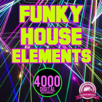 Funky House Elements (2019)