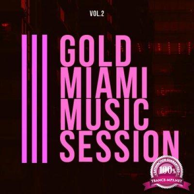 Gold Miami Music Session, Vol. 2 (2019)