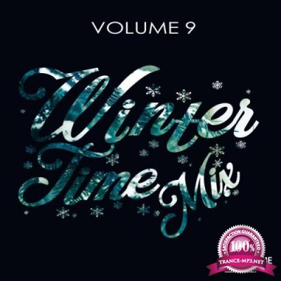 Winter Time Mix Volume 9 (2019)
