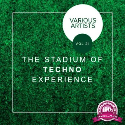 The Stadium Of Techno Experience, Vol. 21 (2019)