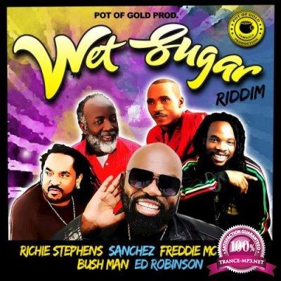 Wet Sugar Riddim (2019)