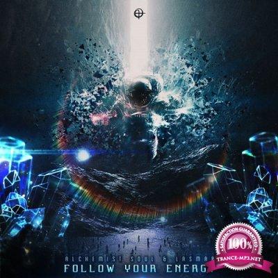 Alchemist Soul & Lasmar - Follow Your Energy (Single) (2019)