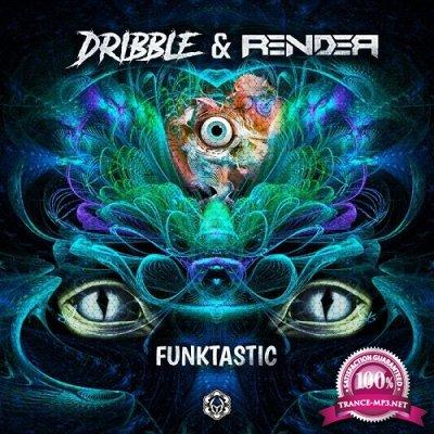 Render & Dribble - Funktastic (Single) (2019)