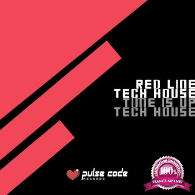 Red Line Tech House (Time Is up Tech House) (2019)