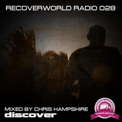 Recoverworld Radio 028 (Mixed by Chris Hampshire) (2019)