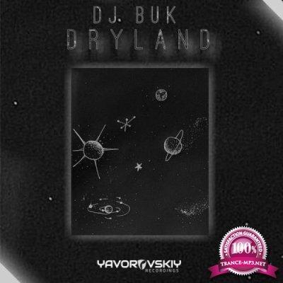 Yavorovskiy Recordings: Dj Buk - Dryland (2019)