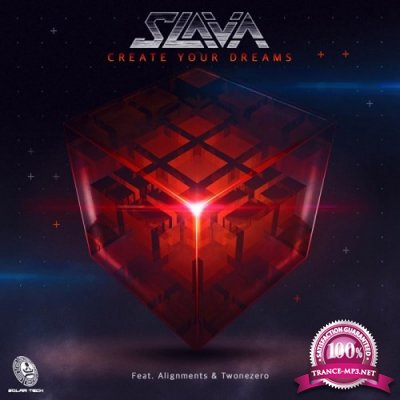 Slava & Alignments & Twonezero - Create Your Dreams EP (2019)