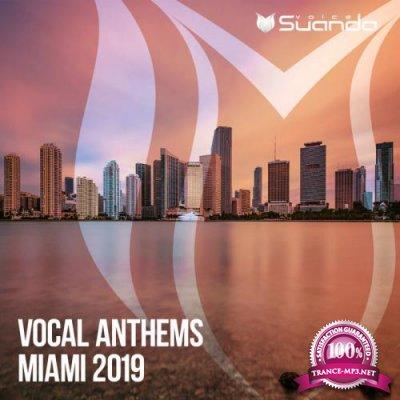 Suanda Voice: Vocal Anthems Miami 2019 (2019)