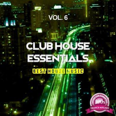 Club House Essentials, Vol. 6 (Best House Music) (2019)