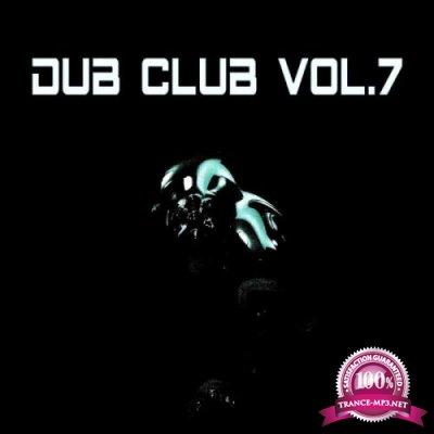 Dub Club Vol 7 (Compiled & Mixed By Van Czar) (2019)