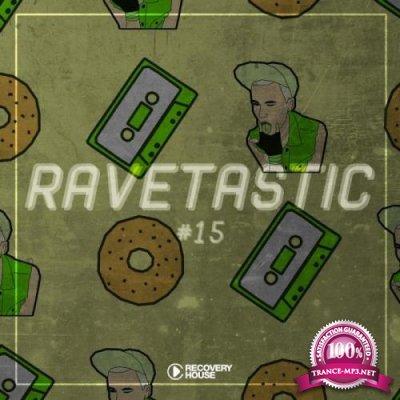 Ravetastic #15 (2019)