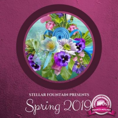 Stellar Fountain Presents : Spring 2019 (2019)
