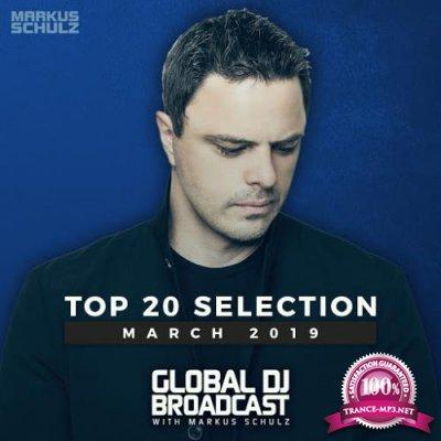 Markus Schulz - Global DJ Broadcast Top 20 March 2019 (2019)