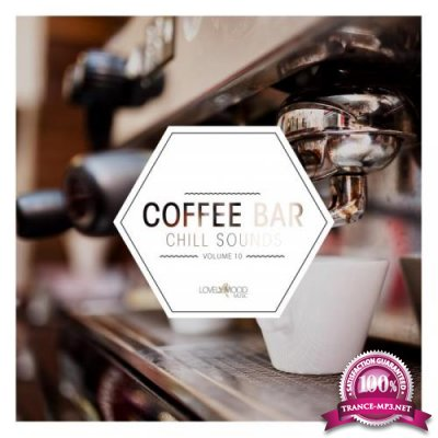 Coffee Bar Chill Sounds, Vol. 10 (2019)