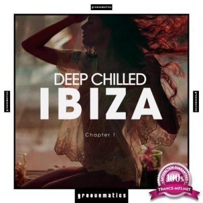 Deep Chilled IBIZA, Chapter 1 (2019)