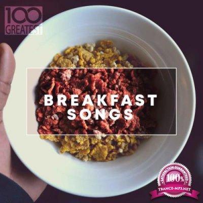 100 Greatest Breakfast Songs (2019) FLAC