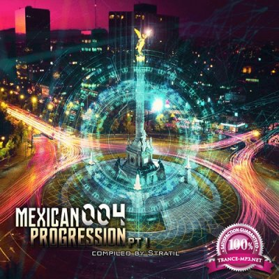 VA - Mexican Progressions 004 Part.1 (Compiled by Stratil) EP (2019)