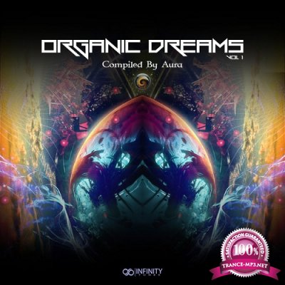 VA - Organic Dreams Vol.1 (Compiled by Aura) (2019)