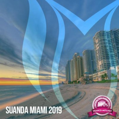 Suanda Music: Suanda Miami 2019 (2019)