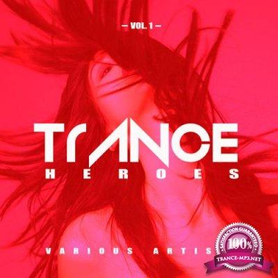 Trance Heroes, Vol. 1 (2019)