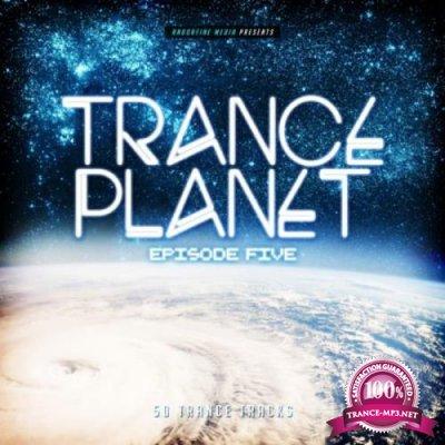 Andorfine Records: Trance Planet Episode Five (2019)