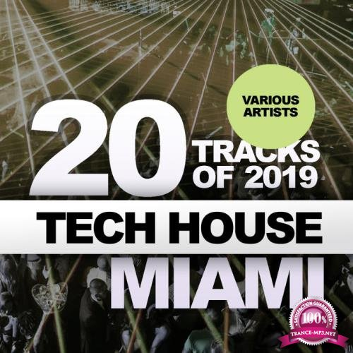 20 Tracks Of Tech House Miami 2019 (2019)