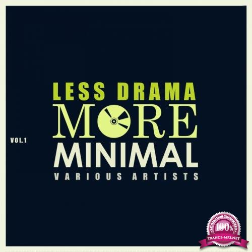 Less Drama More Minimal, Vol. 1 (2019)