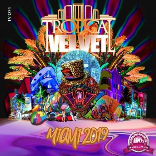 Tropical Velvet Miami 2019 (2019)