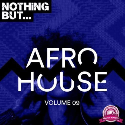 Nothing But... Afro House, Vol. 09 (2019)