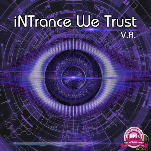 Intrance We Trust (Various Artists) (2019)