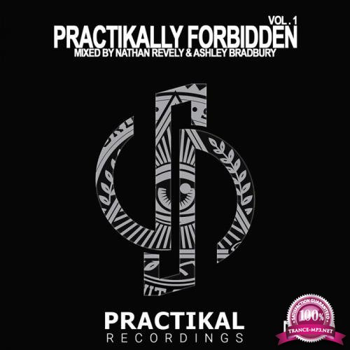 Nathan Revely & Ashley Bradbury - Practikally Forbidden Vol. 1 (2019)